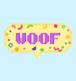 pixel art 8bit woof sticker vector image vector image