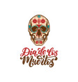 dia de los muertos translated from spanish day of vector image vector image