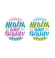 health and beauty label handwritten lettering vector image vector image