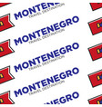 montenegro travel destination with national flag vector image vector image