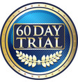sixty da trial icon vector image