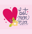 happy mothers day best mom ever heart love flower vector image