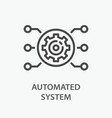 automated system line icon on white background vector image