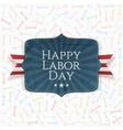 Happy Labor Day festive Label vector image