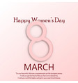 happy women s day greeting card vector image