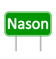 Nason road sign vector image vector image
