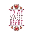 To my sweetheart vector image vector image