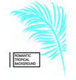 tropical background with leaves vector image vector image