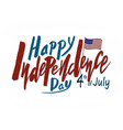 handwritten text for holiday independence day of vector image