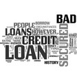 a secured loan could be the answer when it comes vector image vector image