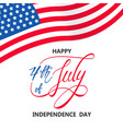 independence day with usa flag on white vector image vector image