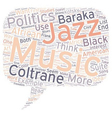 Music and Politics text background wordcloud vector image vector image