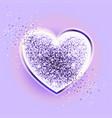 valentines day design glitter ultraviolet heart vector image vector image
