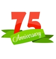 Cute Template 75 Years Anniversary Sign vector image vector image