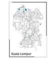 kuala lumpur map poster administrative area plan vector image