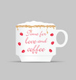 coffee cup with time for love on it vector image