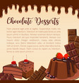 poster of chocolate desserts and cakes vector image vector image