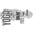free online yoga text background word cloud vector image vector image
