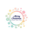 colorful snowflakes frame for merry christmas vector image