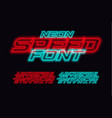 neon speed letters set red and blue race font vector image vector image
