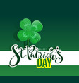 happy st patricks day text lucky four leaf vector image vector image
