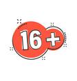 sixteen plus icon in comic style 16 cartoon vector image vector image