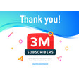 3000000 followers post 3m celebration vector image vector image