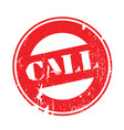 call rubber stamp vector image vector image