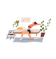 flexible woman practicing yoga at home flat vector image vector image
