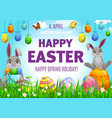 happy easter poster with cute bunnies eggs vector image vector image