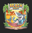 shark in summer beach party artwork vector image