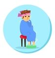 cartoon man in blanket feeling ill with vector image