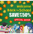 autumn leaf back to school sale with student items vector image vector image