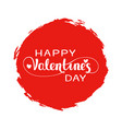 handwritten lettering of happy valentines day on vector image
