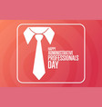 happy administrative professionals day holiday vector image vector image