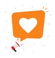 need love or social media likes from bubble speech vector image