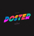 poster font bold style vector image vector image