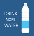 drink more water quote and bottle of water vector image vector image