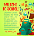 back to school welcoming poster education design vector image vector image