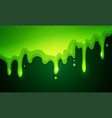 flowing green sticky liquid dribble slime vector image