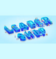isometric word leadership on light blue background vector image vector image