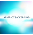 abstract soft blurred background vector image vector image