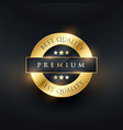 best quality premium label design vector image vector image