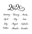 handwritten months year calligraphy lettering vector image vector image