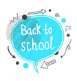 back to school concept blue speech bubble vector image vector image