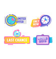 limited offer last chance only now icons labels vector image vector image