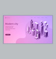 smart city isometric web template vector image