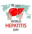 world hepatitis day concept vector image vector image