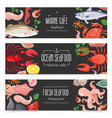 fresh seafood 3 banners set vector image vector image