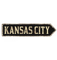 kansas city vintage rusty metal sign vector image vector image